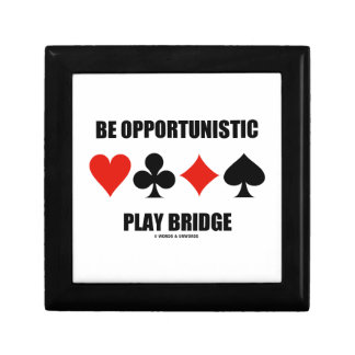 Be Opportunistic Play Bridge (Four Card Suits) Jewelry Box