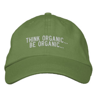 Be Organic... Embroidered Baseball Cap