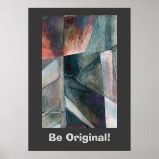 Be Original! Abstract Art Poster