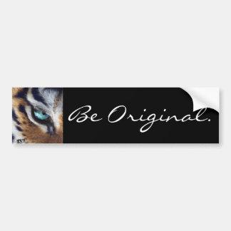 Be original, blue eyed tiger bumper sticker