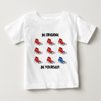 Be original sneakers baby T-Shirt