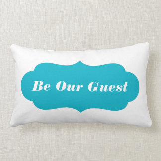 Be Our Guest (Or Custom Text) Lumbar Pillow