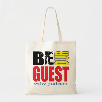 Be Our Guest Podcast Tote Bag