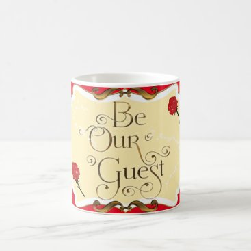 Coffee Themed Be Our Guest Red Rose Princess Coffee Mug