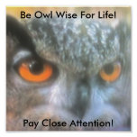 Be Owl Wise For Life!, Pay Clos... Print