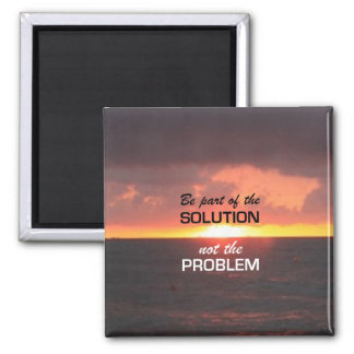 Be Part of the Solution Fridge Magnets