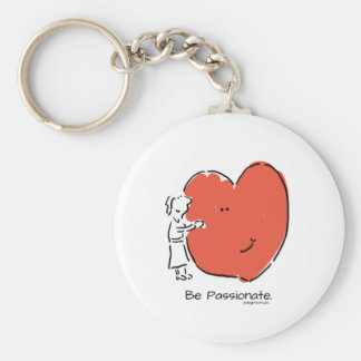 Be Passionate Basic Round Button Keychain