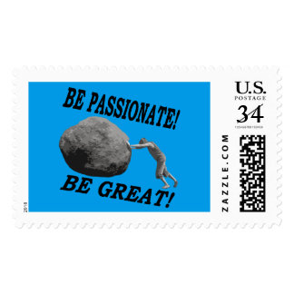 Be Passionate! Be Great! Design Postage