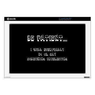 Be Patient Decals For Laptops