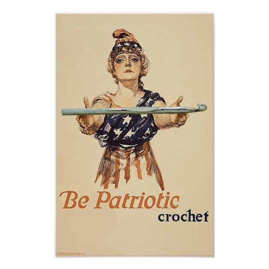 Be Patriotic: Crochet - poster