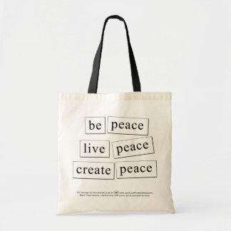 be peace live peace create peace tote bag