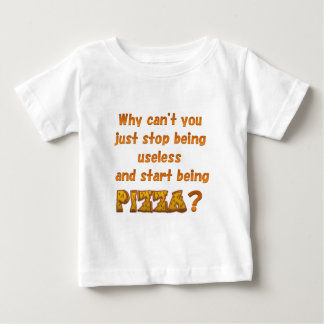 Be Pizza Baby T-Shirt