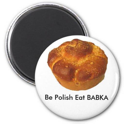 Be Polish Eat BABKA MAGNET