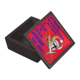 Be Polite Be Professional But Have A Plan To Kill Keepsake Box
