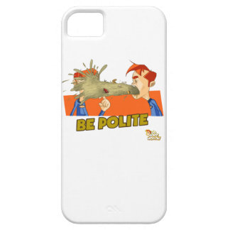 Be Polite iPhone SE/5/5s Case
