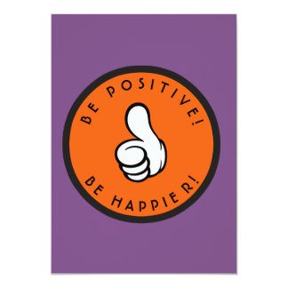 Be positive! Be happier! Card