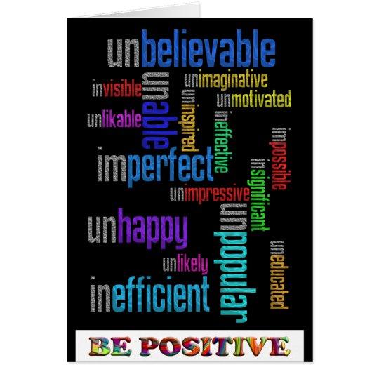 Be Positive Card