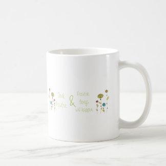 Be positive coffee mug