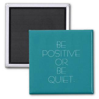 Be Positive Custom Color Magnet