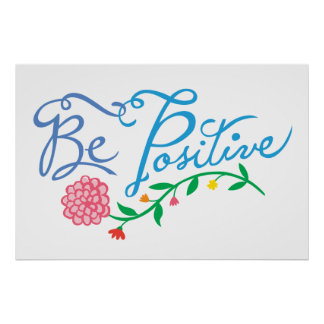 Be Positive Print