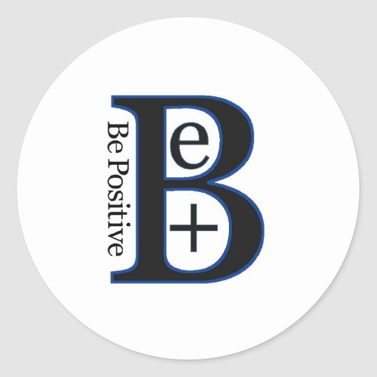 Be Positive Second Design Classic Round Sticker