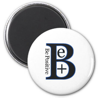 Be Positive Second Design Fridge Magnets