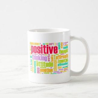 Be Positive! Stay Positive! Classic White Coffee Mug