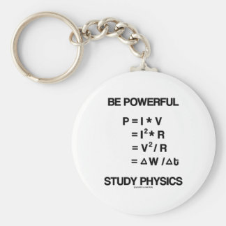 Be Powerful (Power Equations) Study Physics Basic Round Button Keychain