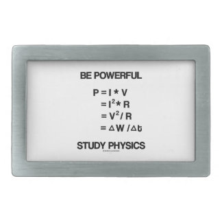 Be Powerful (Power Equations) Study Physics Rectangular Belt Buckle