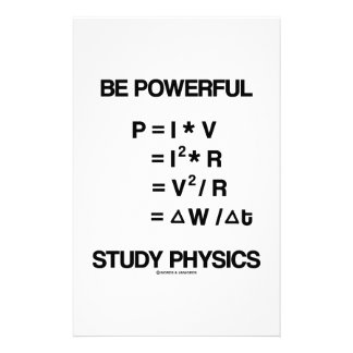 Be Powerful (Power Equations) Study Physics Stationery