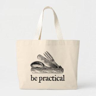 Be Practical Bag