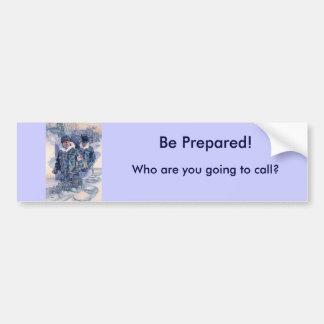 Be Prepared! Car Bumper Sticker