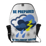 Be Prepared For Inclement Weather (Rain Snow) Messenger Bag
