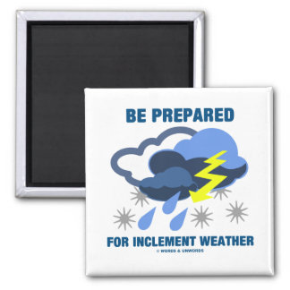 Be Prepared For Inclement Weather (Storm Clouds) 2 Inch Square Magnet