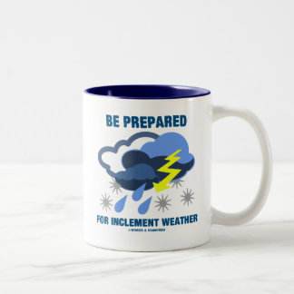 Be Prepared For Inclement Weather (Storm Clouds) Two-Tone Coffee Mug