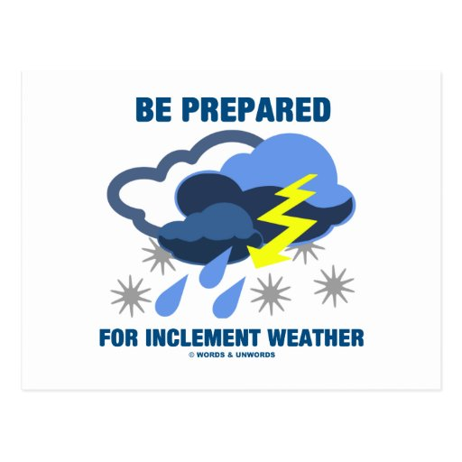 Be Prepared For Inclement Weather (Storm Clouds) Postcard