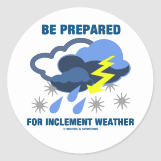Be Prepared For Inclement Weather (Storm Clouds) Classic Round Sticker