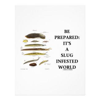 Be Prepared: It's A Slug Infested World Letterhead