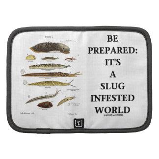 Be Prepared: It's A Slug Infested World Organizer