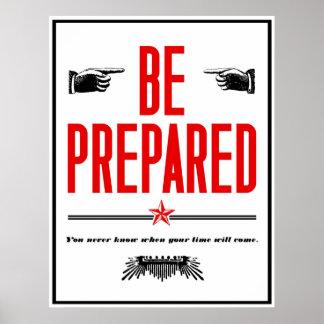 Be Prepared. Poster