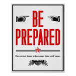 Be Prepared. Posters