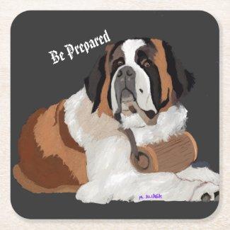 Be Prepared!  St. Bernard and keg Square Paper Coaster