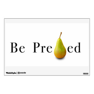 Be PREpearEd Wall Decal