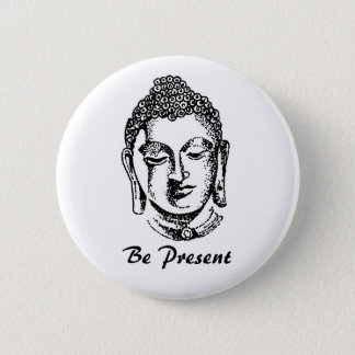 Be Present Pinback Button
