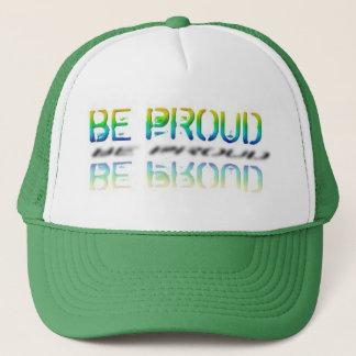 """""""Be Proud"""" Cap"""