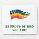 Be Proud Mousepad
