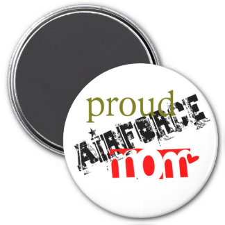 Be proud of being an airforce mom 3 inch round magnet