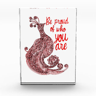 Be Proud of Who You Are Acrylic Award