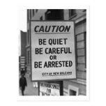 Be Quiet, Be Careful, Be Arrested Vintage Post Cards