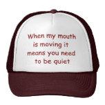 Be Quiet Lawyer Hat. Judge Judy at her best! Trucker Hat